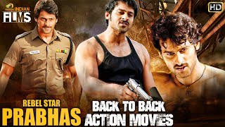 Prabhas Back To Back Action Movies HD   Prabhas South Indian Hindi Dubbed Movies  Mango Indian Films