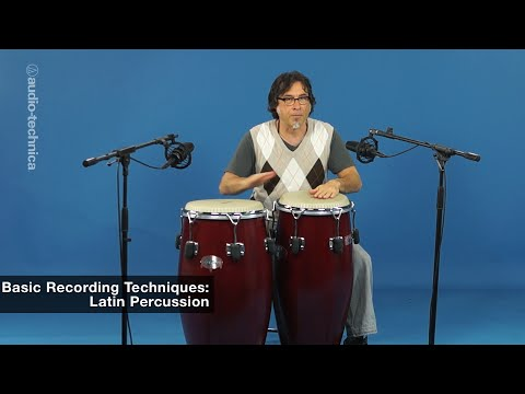 Basic Recording Techniques: Latin Percussion