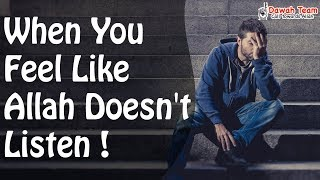 When You Feel Like Allah Doesn't Listen  ᴴᴰ ┇Mufti Menk┇ Dawah Team