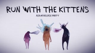 Chico will be there! Run With the Kittens Double Album Release Party Dec 11th @Horseshoe Tavern!