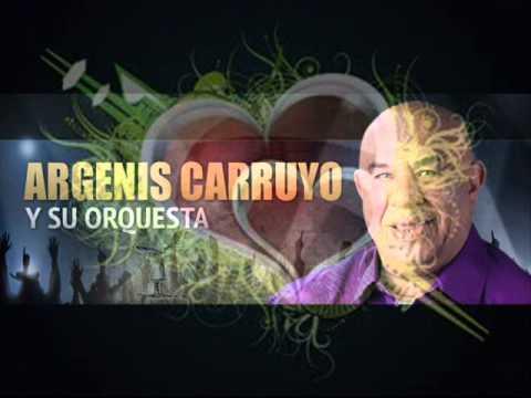 Súper Éxitos De Argenis Carruyo Y Su Orquesta Parte Nro 1