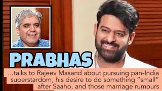 Prabhas interview with Rajeev Masand..