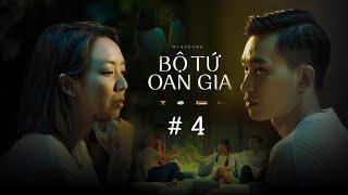 BỘ TỨ OAN GIA - TẬP 4 (Phim Hài Gia Đình)   Thu Trang, Tiến Luật, Huỳnh Lập, Võ Cảnh, Fanny, Kim Thư