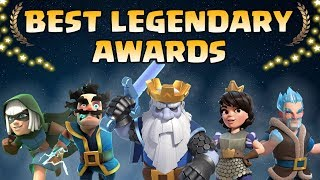 Clash Royale Legendary Awards 2018 | Who's the Best Legendary ?