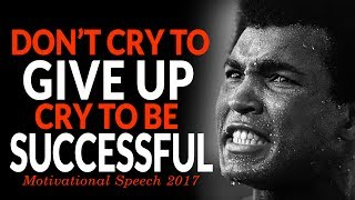 DON'T GIVE IN! - Powerful Motivational Speech For Success | 2017 MOTIVATION |