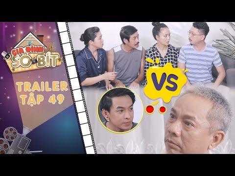 Gia đình sô - bít| Trailer tập 49: Ông Trọng gây sốc khi quyết định để toàn bộ tài sản cho Hoàng Tú?