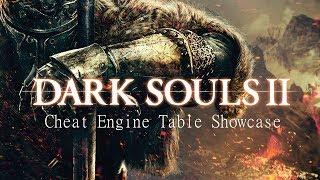 Dark Souls 2 Cheat Engine Table Showcase *Read the description first*