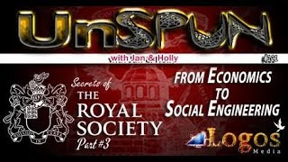 """UnSpun 121 – Secrets of the Royal Society, pt. 3: """"From Economics to Social Engineering"""""""