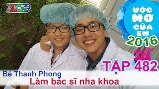 Quang Bảo giúp bé trở thành bác sĩ nha khoa | ƯỚC MƠ CỦA EM | Tập 482 | 04/12/2016