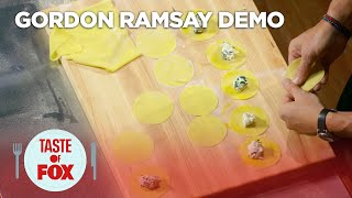 Gordon Ramsay Demonstrates How To Prepare The Perfect Ravioli | TASTE OF FOX