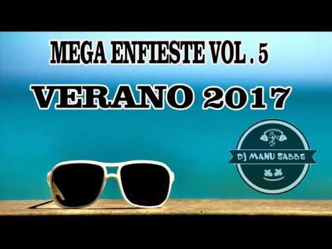 ENGANCHADO FIESTERO VOL.5 VERANO 2017    DJ MANU SABBE .