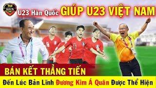🔥Tin Bóng Đá Việt Nam 15/1:  U23 Hàn Quốc Giúp U23 Việt Nam Thẳng Tiến Vào Tứ Kết