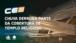Chuva derruba parte da cobertura de templo religioso