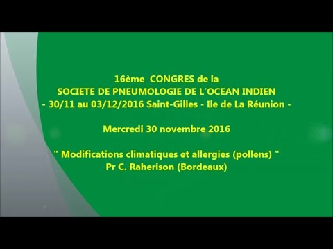 Modifications climatiques et allergies pollens. Pr C. Raherison Bordeaux