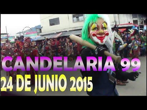 CANDELARIA 99 FULL DVD HD  24 DE JUNIO 2015 SAN JUAN OSTUNCALCO