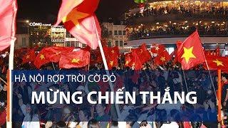 Hà Nội rợp trời cờ đỏ mừng chiến thắng   VTC1