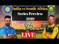 India vs South Africa LIVE Series Preview 2019 | T20 | Test Matches