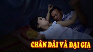 Phim Tình Cảm Gia Đình Hay | Chân Dài Và Đại Gia Full HD | Phim Việt Nam 2017
