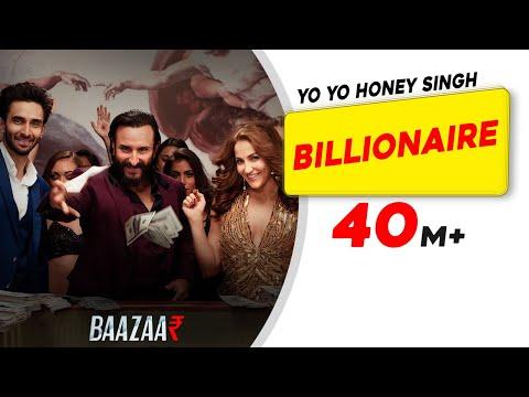 Billionaire - Yo Yo Honey Singh - Baazaar | Saif Ali Khan, Rohan Mehra, Elli, Radhika, Chitrangda