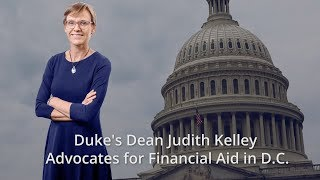 Duke's Dean Kelley Advocates for Financial Aid in D.C. video