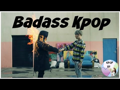 Some BADASS Kpop Songs