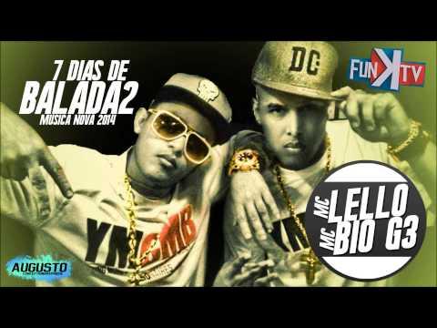 Baixar Mc Lello part Bio G3 - 7 Dias de Balada 2 ( FUNK TV OFICIAL )