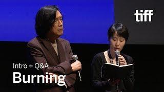 BURNING Director Q&A   TIFF 2018