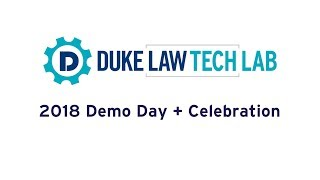 Duke Law Tech Lab | 2018 Demo Day + Celebration video