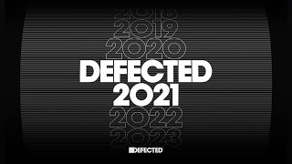 Defected 2021 - The Best of House Music Mix 🌞 (Summer 2021)