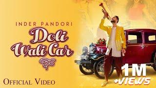 Doli Wali Car – Inder Pandori