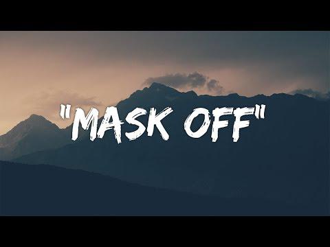 Future - Mask Off (Lyrics / Lyric Video)