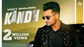 Kandh – Vicky Dhaliwal Video HD