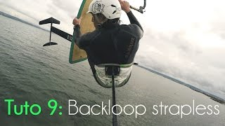 Kitefoil: how to Backloop strapless [Tutorial 9]