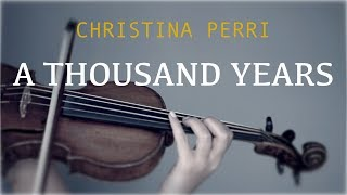 Christina Perri - A Thousand Years for violin and piano (COVER)