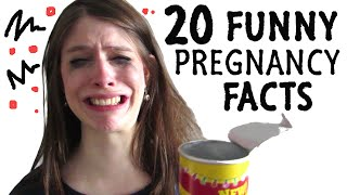 20 FUNNY FACTS About PREGNANCY