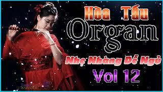 LK Nhạc Sống Rumba Nhẹ Nhàng Dễ Ngủ Vol 12 l Organ Không Lời