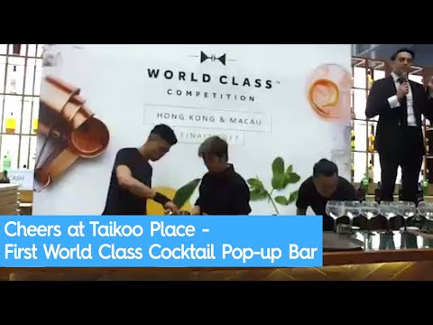 Cheers at Taikoo Place - First World Class Cocktail Pop-up Bar