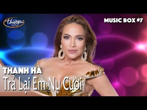 Thanh Hà | Trả Lại Em Nụ Cười | Thúy Nga Music Box #7
