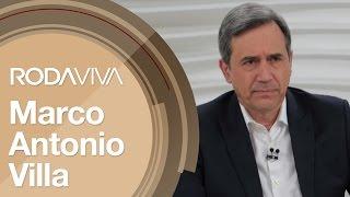 Roda Viva   Marco Antonio Villa