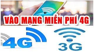 Ứng dụng vào mạng MIỄN PHÍ 4G - Free internet 4G