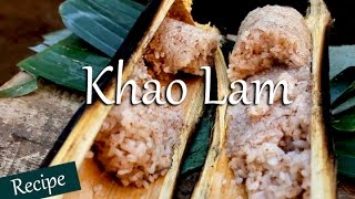 Khao Lam | Sticky Rice Cooked Inside Bamboo