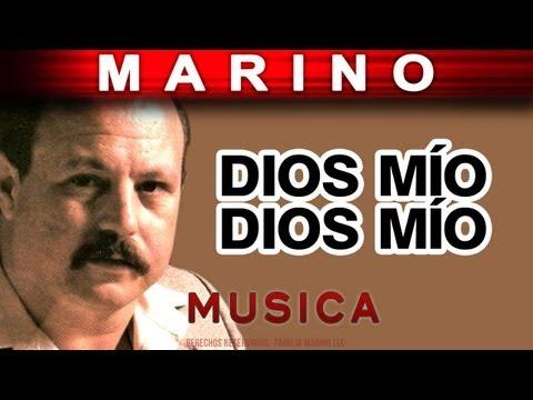 Marino - Dios Mio Dios Mio (musica)