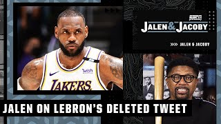 Jalen Rose reacts to LeBron deleting his tweet to Lakers doubters | Jalen and Jacoby