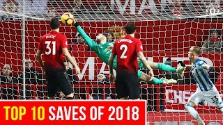 Top 10 | Saves of 2018 | Manchester United | Best of 2018