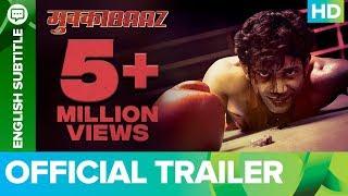 Mukkabaaz Trailer   Anurag Kashyap, Vineet Singh, Zoya Hussain   Full Movie Live On Eros Now