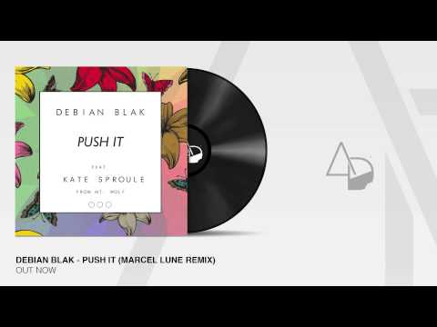 Debian Blak - Push It (Marcel Lune Remix)