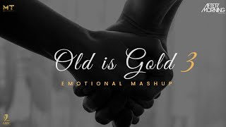 Old is Gold Mashup 3 Aftermorning Video HD
