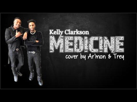 Lyrics: Kelly Clarkson - Medicine (Ar'mon & Trey cover)