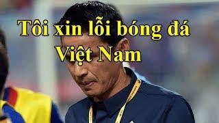 """Kiatisak """"CÚI ĐẦU"""" xin lỗi bóng đá Việt Nam"""