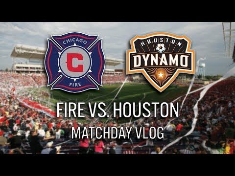CHICAGO FIRE VS HOUSTON DYNAMO - 2018 MLS MATCHDAY VLOG #cf97